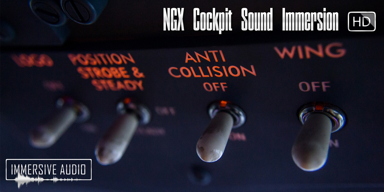Immersive Audio - NGX Cockpit Sound Immersion